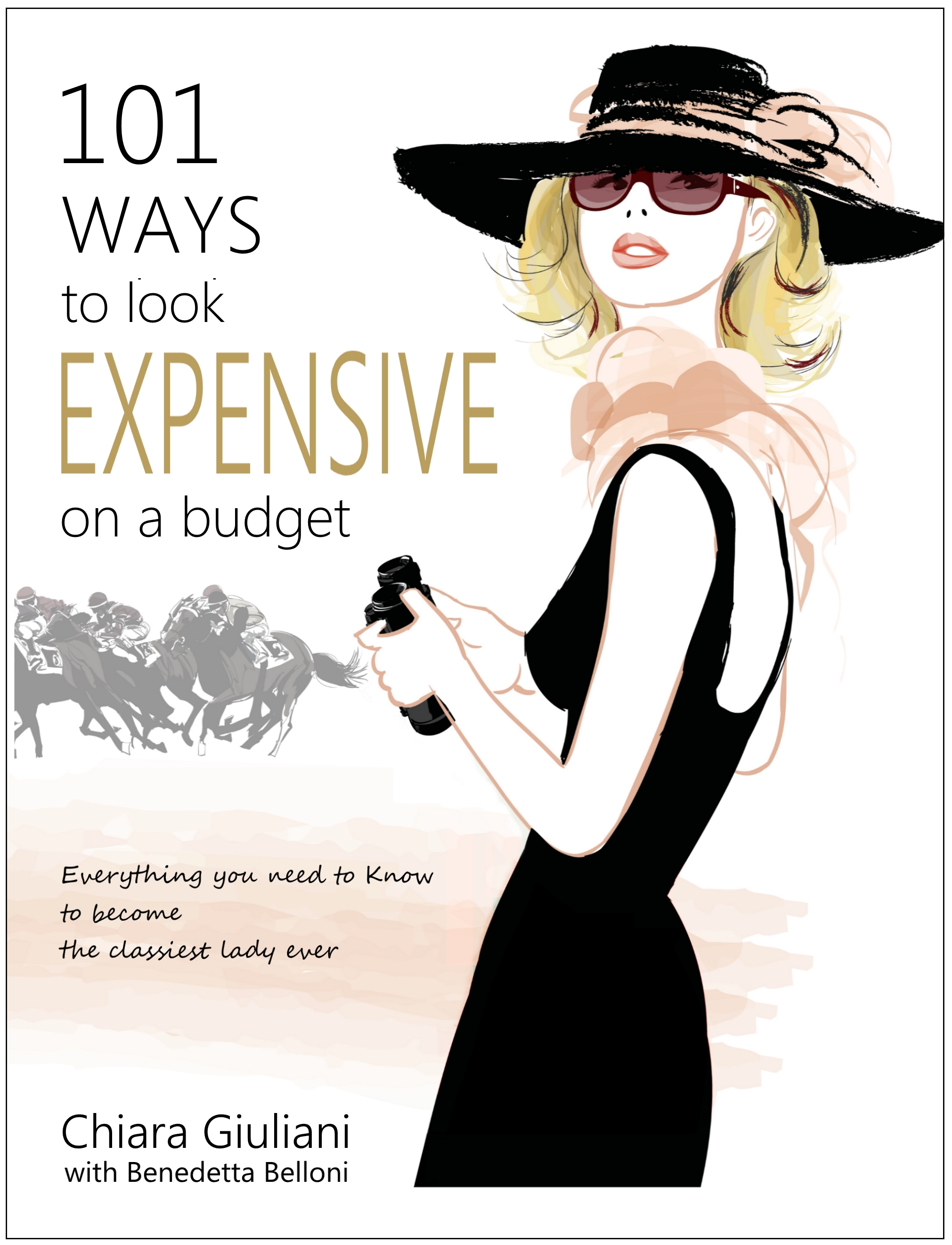 My newest book: 101 Ways to Look Expensive on a budget